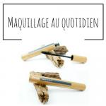 """Atelier Zao """"maquillage au quotidien"""""""