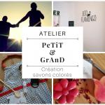 """Atelier """"PeTiT et GrAnD"""": création en duo d'un savon coloré"""