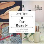 "Atelier ""B for Beauty"": Création d'une BB cream"