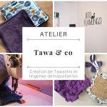 """Atelier """"Tawa & Co"""" : création de Tawashis et lingettes démaquillantes (4)"""