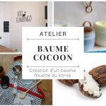 """Atelier """"Cocoon"""": Création d'un baume fouetté hydratant corps"""
