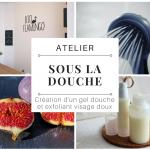 """Atelier """"Sous la douche"""": Création gel douche naturel et gommage visage"""