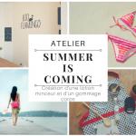 """Atelier """"Summer's coming"""": Création d'une lotion """"Cap minceur"""" et d'un gommage corps"""