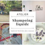 """Atelier """"Shampoing rentrée des classes"""""""
