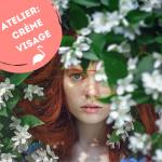 """Atelier """"Soin visage"""": Création d'une crème visage personnalisée"""